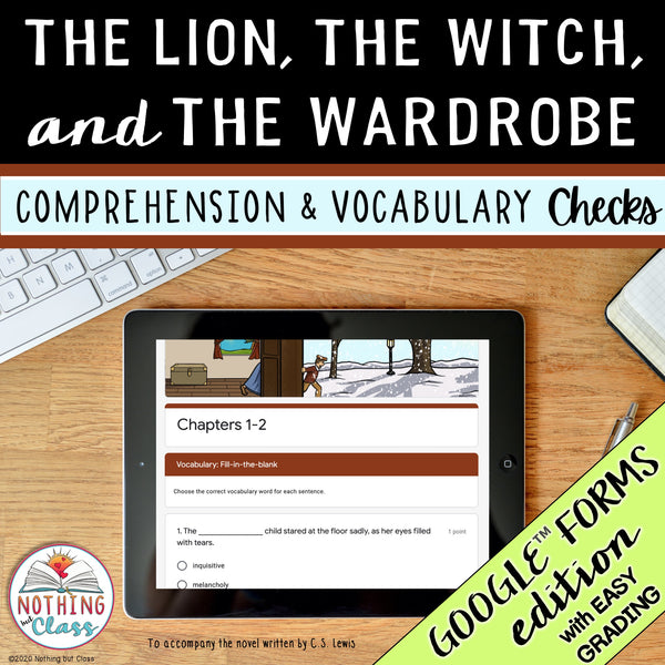 The Lion, the Witch, and the Wardrobe | Google Forms Edition | Novel Study