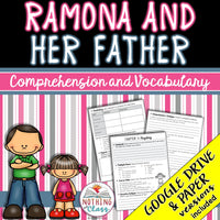 Ramona and her Father: Comprehension and Vocabulary
