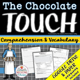 The Chocolate Touch: Comprehension and Vocabulary