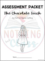 The Chocolate Touch: Tests, Quizzes, Assessments