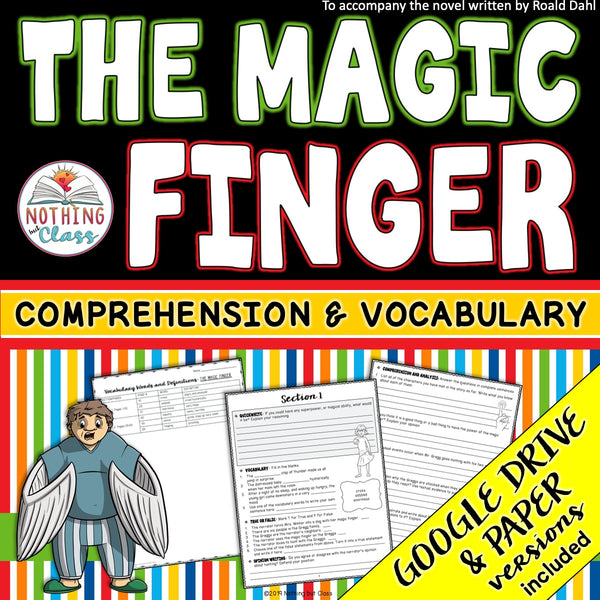 The Magic Finger: Comprehension and Vocabulary