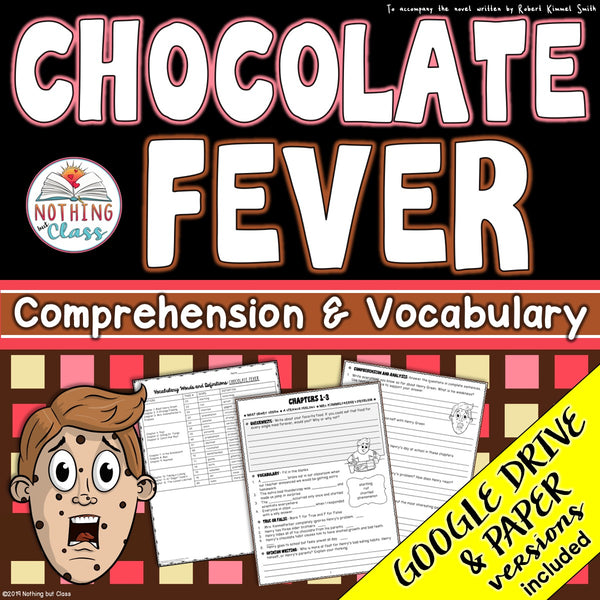 Chocolate Fever: Comprehension and Vocabulary