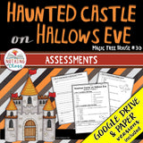 Haunted Castle on Hallows Eve: Tests, Quizzes, Assessments