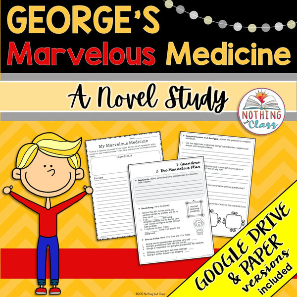 George's Marvelous Medicine Novel Study Unit