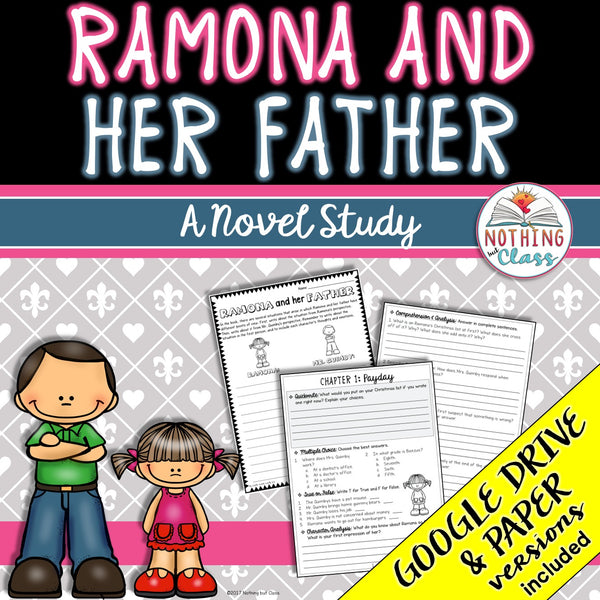 Ramona and Her Father Novel Study Unit