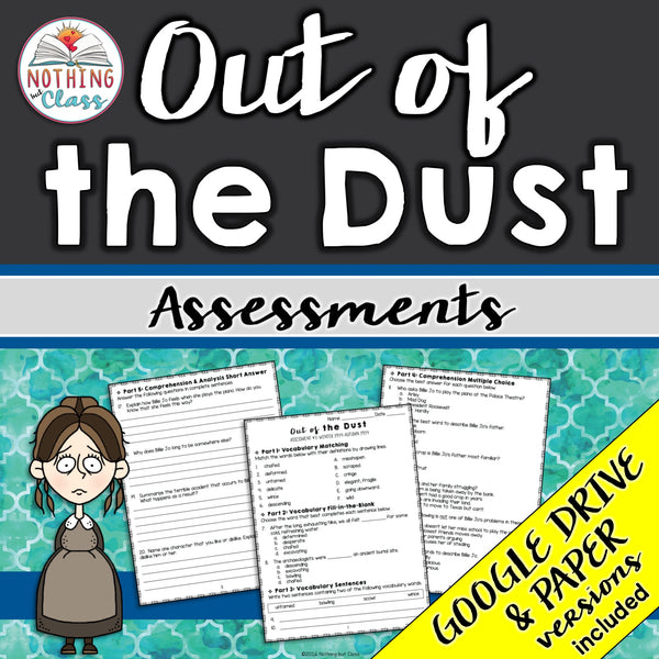 Out of the Dust: Tests, Quizzes, Assessments