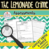 The Lemonade Crime: Assessments