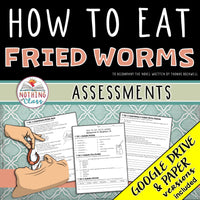 How to Eat Fried Worms: Tests, Quizzes, Assessments