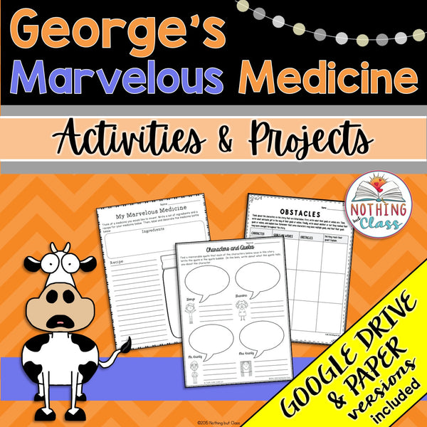 George's Marvelous Medicine: Activities and Projects