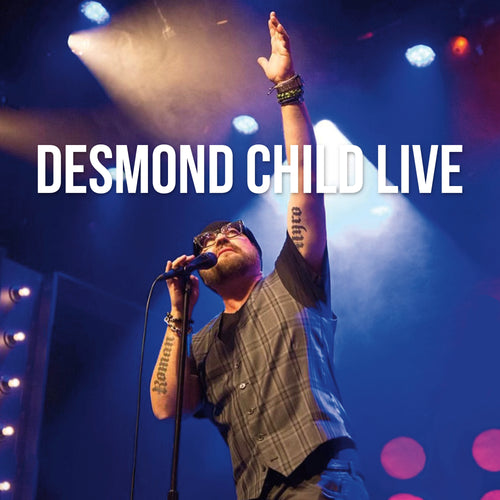 DESMOND CHILD LIVE CD