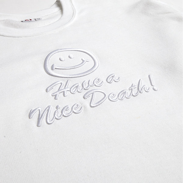 """HAVE A NICE DEATH"" crewneck sweatshirt - white"