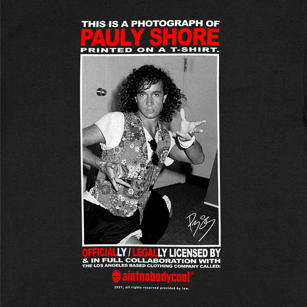 Pauly Shore official legal tee