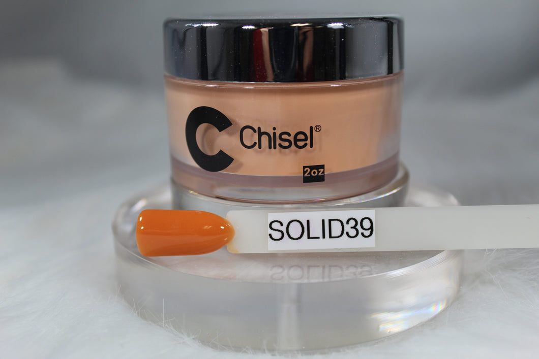Chisel Dip- Solid 39