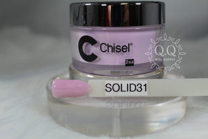 Chisel Dip- Solid 31