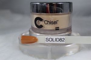Chisel Dip- Solid 82
