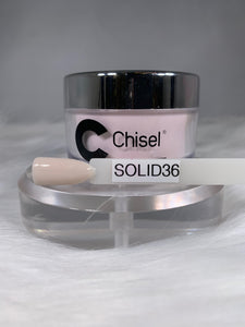 Chisel Dip- Solid 36