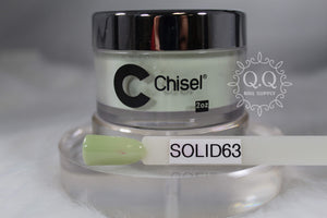 Chisel Dip- Solid 63