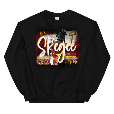It's Skegee For Me Unisex Sweatshirt: LIMITED EDITION
