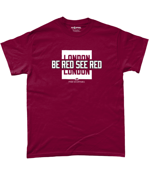 Arizona Pro Colour Bar Be Red See Red Pick 6 Apparel T-Shirt - 2 Colours - Pick 6 Apparel