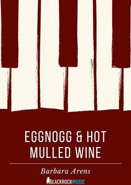 Eggnog and Hot Mulled Wine