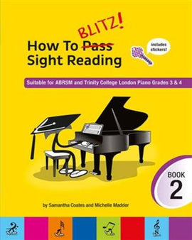 How To Blitz! Sight Reading Book 2 Samantha Coates 9781785584886
