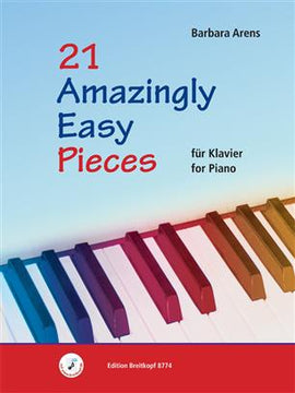21 Amazingly Easy Pieces Barbara Arens Piano Solo
