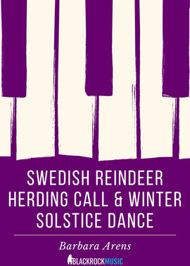 Swedish Reindeer Herding Call & Winter Solstice Dance