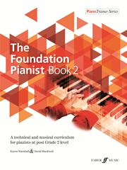 The Foundation Pianist Book 2 Instrumental Solo Blackwell Marshall 057154066X