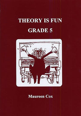 Theory Is Fun Grade 5 Maureen Cox Music Theory 095169409X