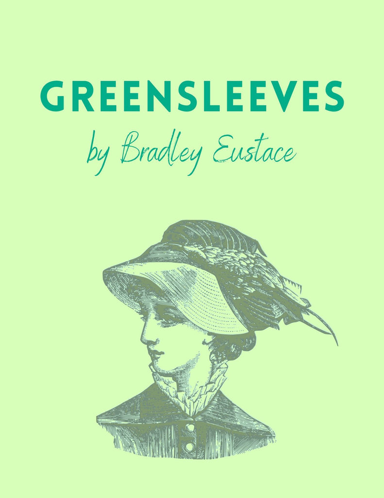 Greensleeves (Traditional arr. Bradley Eustace)