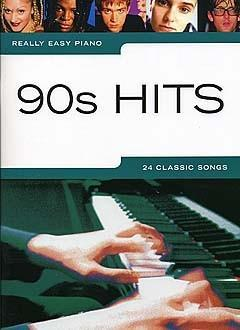 Really Easy Piano, 90's Hits, 24 Classic Songs, Piano Music Songbook 9781846097812