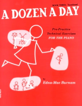A Dozen a Day Book Three Transitional Technical Exercises