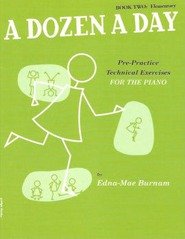 A Dozen a Day Book Two Elementary Technical Exercises Pre Practice