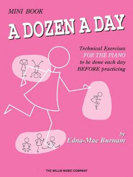 A Dozen a Day Mini Book Technical Exercises Before Practice