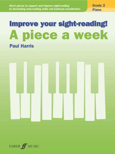 Improve Your Sight-Reading! A piece a week Paul Harris Grade 2 9780571539383