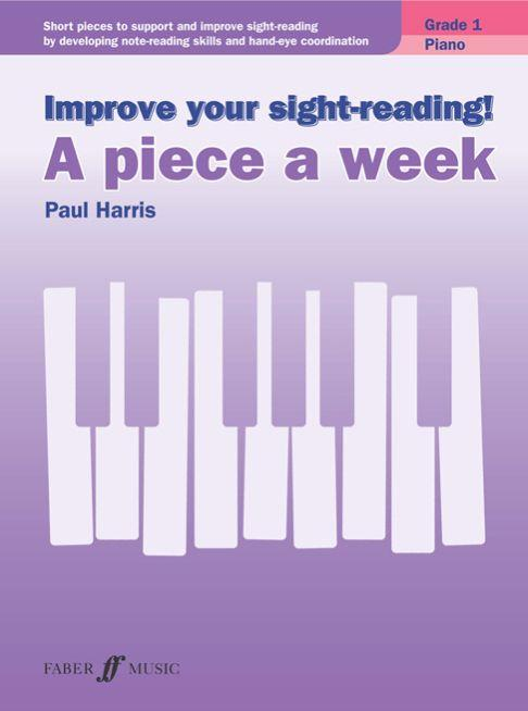Improve Your Sight-Reading! A piece a week Paul Harris Grade 1 9780571539376