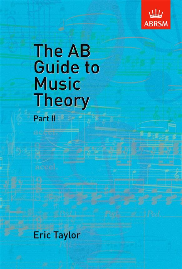 The AB Guide to Music Theory, Part II, Eric Taylor, 9781854724472