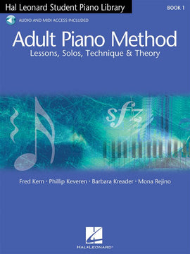 Adult Piano Method Book 1 Lessons Solos Techniques Theory Hal Leonard
