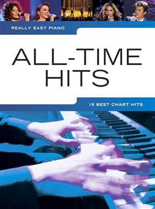 Really Easy Piano All Time Hits 19 Best Chart Classics 9781783051113