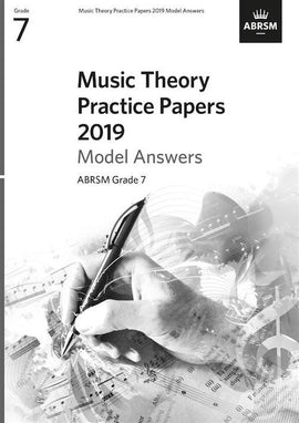 Music Theory Practice Papers 2019 Grade 7 ABRSM Model Answers 3140039