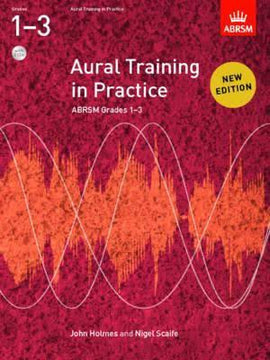 Aural Training in Practice Grades 1-3 ABRSM Book +2 CD's 9781848492455