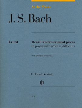 At The Piano Bach Urtext Henle 16 well known original pieces HN1816