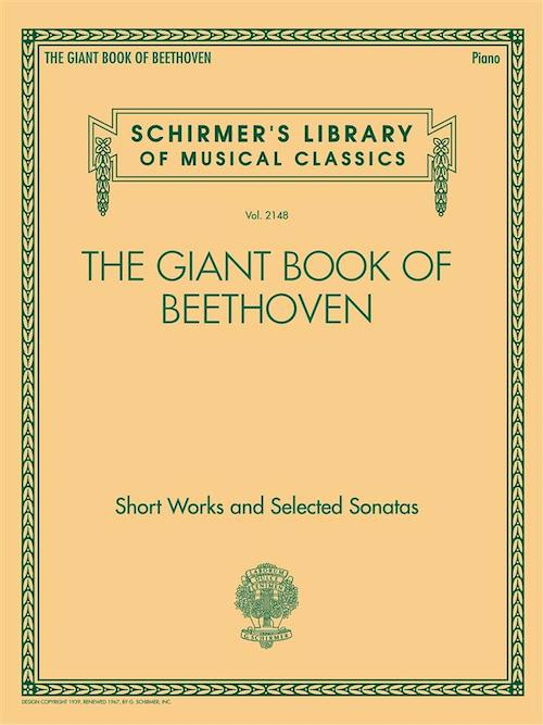 The Giant Book of Beethoven 134 pieces Schirmer HL50603277 LB2148