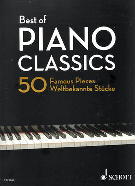 Best of Piano Classics 50 Famous Pieces Schott ED9060