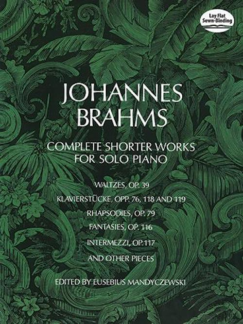 Complete Shorter Works For Solo Piano Johannes Brahms Dover DP10133