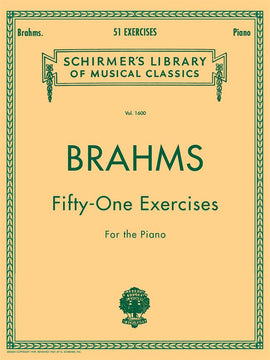 Brahms Fifty-One Exercises for the Piano Vol. 1600  Schirmer's Library 9781458426659