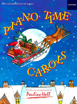 Piano Time Carols Pauline Hall Christmas Song Book 9780193727373 Oxford University Press