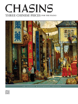 Abram Chasins Three Chinese Pieces for the Piano  Alfred Masterworks 40822
