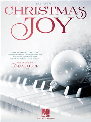 Christmas Joy Christmas Carols Are.Mac Huff 9781540034267