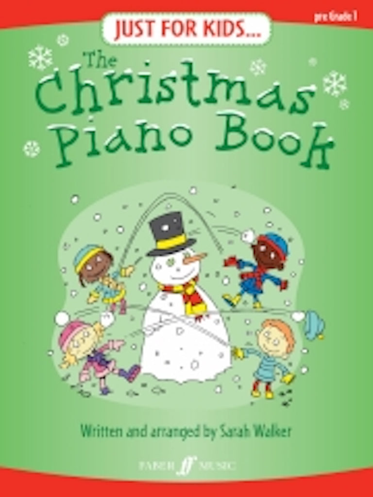Just for Kids: The Christmas Piano Book arr.Sarah Walker 0571528597